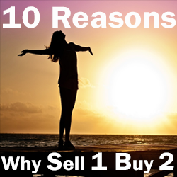 10 Reasons why sell one buy two