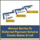 Deferred Payment Scheme Condo